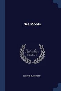 Sea Moods, Edward Bliss Reed обложка-превью