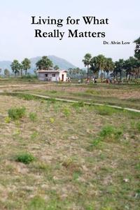 Книга под заказ: «Living for What Really Matters»