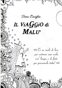 Книга под заказ: «Il viaggio di Malù»