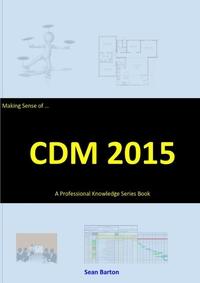 Книга под заказ: «Making Sense of CDM 2015»