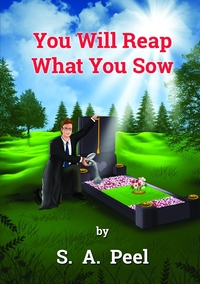 Книга под заказ: «You Will Reap What You Sow»