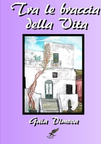 Книга под заказ: «TRA LE BRACCIA DELLA VITA»