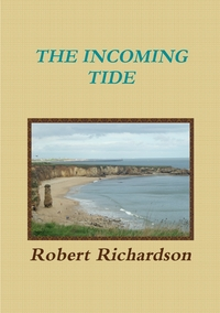 The Incoming Tide, Robert Richardson обложка-превью