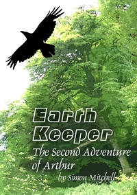 Книга под заказ: «EarthKeeper - The Second Adventure of Arthur»