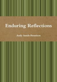 Книга под заказ: «Enduring Reflections»
