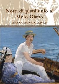Книга под заказ: «Notti di plenilunio al Molo Giano»