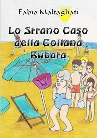 Книга под заказ: «Lo Strano Caso della Collana Rubata»