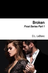 Книга под заказ: «Broken»