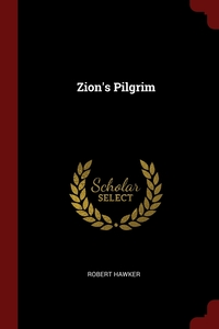 Zion's Pilgrim, Robert Hawker обложка-превью