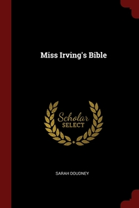 Miss Irving's Bible, Sarah Doudney обложка-превью