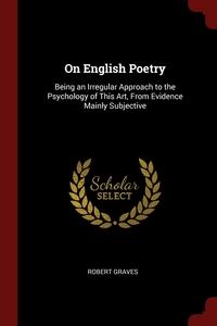 Книга под заказ: «On English Poetry»