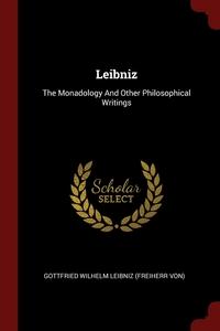 Leibniz: The Monadology And Other Philosophical Writings, Готфрид Вильгельм Лейбниц обложка-превью