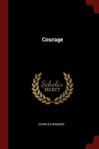 Courage, Charles Wagner обложка-превью