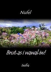 Книга под заказ: «Brut-as i wawal-iw!»