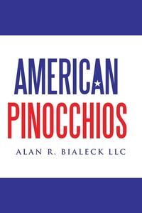 Книга под заказ: «American Pinocchios»