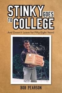 Книга под заказ: «Stinky Goes to College»