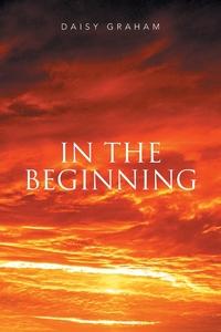 Книга под заказ: «In the Beginning»