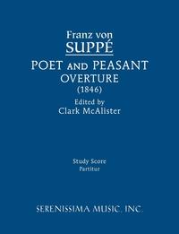 Poet and Peasant Overture: Study score, Franz von Suppe, Clark McAlister обложка-превью