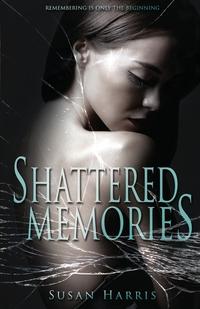 Книга под заказ: «Shattered Memories»
