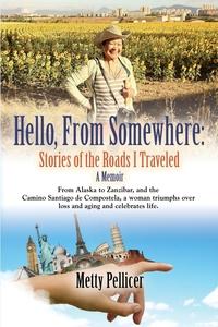 Книга под заказ: «HELLO, FROM SOMEWHERE»