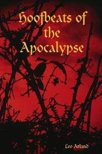 Книга под заказ: «Hoofbeats of the Apocalypse»