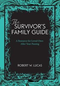 Книга под заказ: «Suvivor's Family Guide»