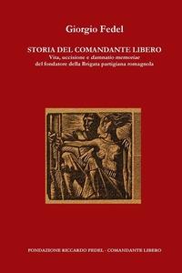 Книга под заказ: «Storia del Comandante Libero»