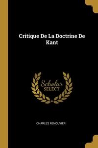 Critique De La Doctrine De Kant, Charles Renouvier обложка-превью