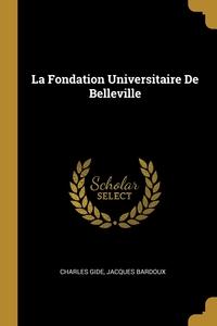 Книга под заказ: «La Fondation Universitaire De Belleville»