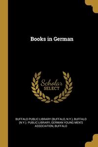 Книга под заказ: «Books in German»