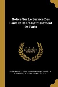 Книга под заказ: «Notice Sur Le Service Des Eaux Et De L'assainissement De Paris»