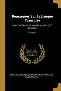 Книга под заказ: «Remarques Sur La Langue Françoise»