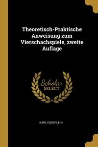 Книга под заказ: «Theoretisch-Praktische Anweisung zum Vierschachspiele, zweite Auflage»