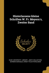 Hinterlassene kleine Schriften W. Fr. Meyern's, Zweiter Band, Duke University. Library. Jantz Collecti, Ernst Feuchtersleben обложка-превью