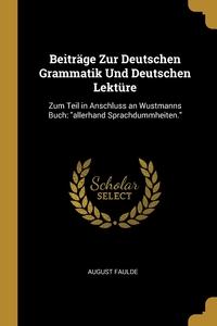 Книга под заказ: «Beiträge Zur Deutschen Grammatik Und Deutschen Lektüre»