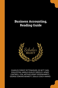 Business Accounting, Reading Guide, Charles Forest Rittenhouse, De Witt Carl Eggleston, Harold Dudley Greeley обложка-превью