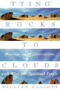 Книга под заказ: «Tying Rocks to Clouds»