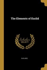 The Elements of Euclid, Euclides обложка-превью