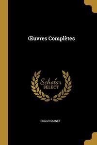 Œuvres Complètes, Edgar Quinet обложка-превью