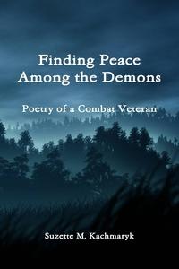 Книга под заказ: «Finding Peace Among the Demons»