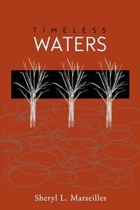 Книга под заказ: «Timeless Waters»
