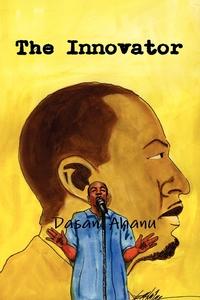 Книга под заказ: «The Innovator»