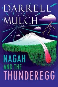 Книга под заказ: «NAGAH AND THE THUNDEREGG»