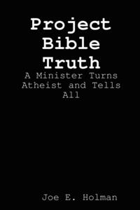 Книга под заказ: «Project Bible Truth»