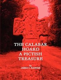 Книга под заказ: «The Calabar Hoard - A Pictish Treasure»
