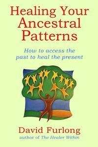 Книга под заказ: «Healing Your Ancestral Patterns»