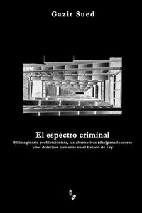 Книга под заказ: «El espectro criminal»