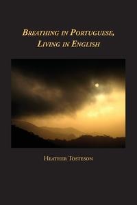 Книга под заказ: «Breathing in Portuguese, Living in English»