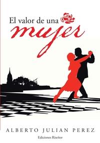 Книга под заказ: «El Valor de Una Mujer»