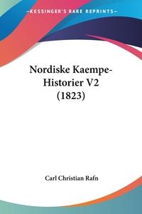 Nordiske Kaempe-Historier V2 (1823), Carl Christian Rafn обложка-превью